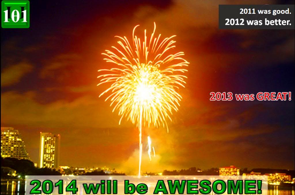 2014 WILL BE AWESOME!