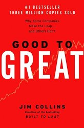 Good Read: Good to Great by Jim Collins