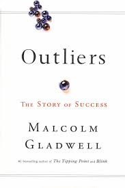 Good Read: Outliers by Malcolm Gladwell