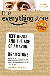 Good Read: The Everything Store: Jeff Bezos and the Age of Amazon, by Brad Stone