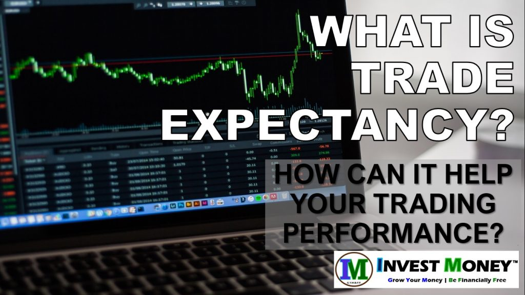 What is Trade Expectancy? How Can It Improve Stocks or Forex Trading?